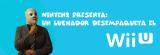 Ninten2 presenta: ¡Un luchador desempaquetando el WiiU!